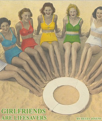 Girlfriends Are Lifesavers By Joseph, Reeda